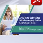 A Guide To Get Started With Developing Online Learning Content