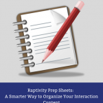 Raptivity Prep Sheets A Smarter Way to Organize Your Interaction Content