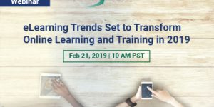eLearning Trends Set to Transform Online Learning and Training in 2019