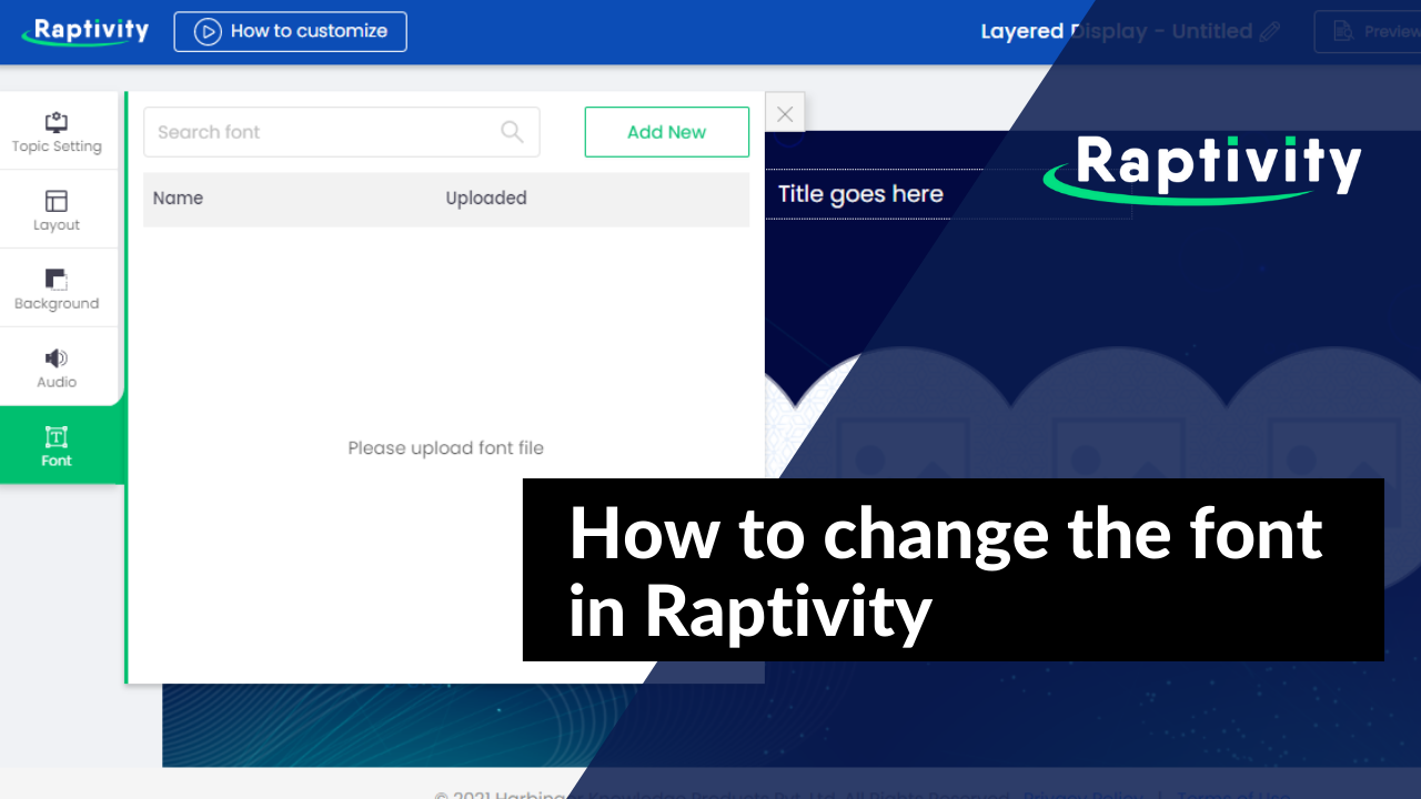 How to change the font in Raptivity