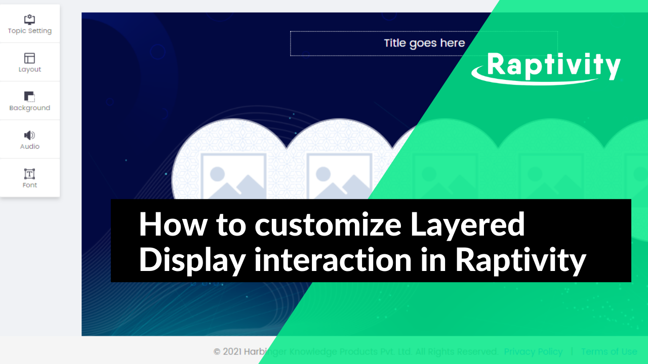 How to customize Layered Display interaction in Raptivity
